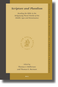 Scripture and Pluralism: Reading the Bible in the Religiously Plural Worlds of the Middle Ages and Renaissance